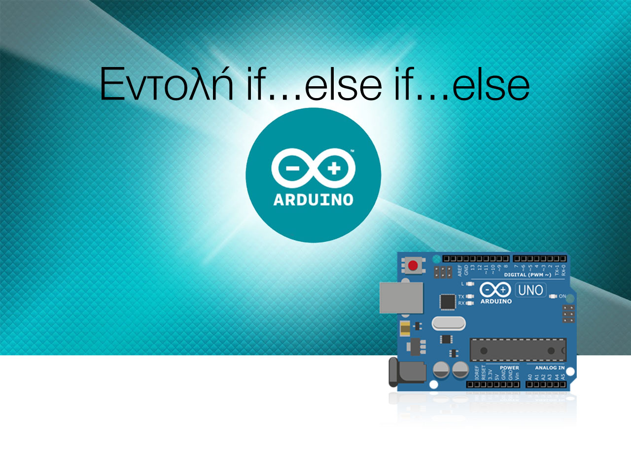 arduino if...else if...else